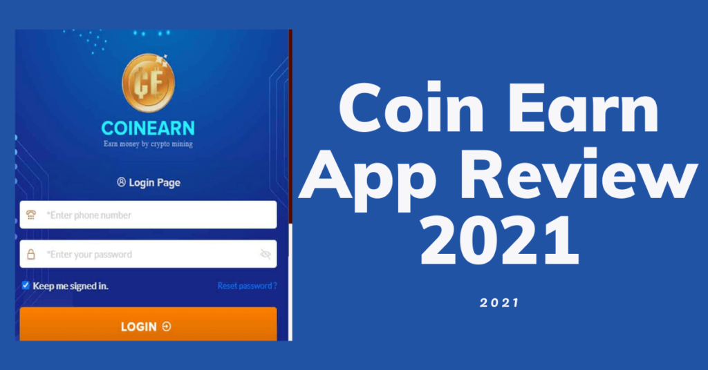 Coin Earn App Review 2021