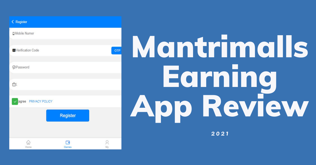 Mantrimalls Earning App Review